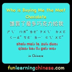 who-is-buying-me-the-most-chocolate-in-chinese